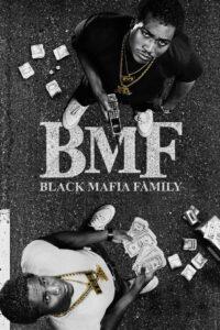 BMF – Black Mafia Family